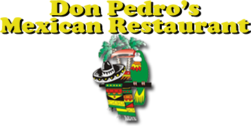 Don Pedro's Mexican Family Restaurant